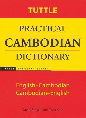 Tuttle Practical Cambodian Dictionary By Smyth, David/ Kien, Tran